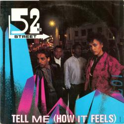 Tell Me (How It Feels)