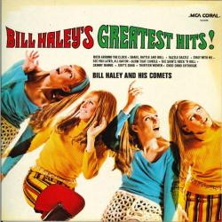 Bill Haleys Greatest Hits!