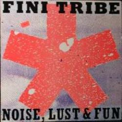 Noise, Lust & Fun