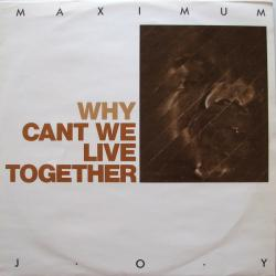 Why (Can-t We Live Together)