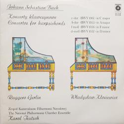 Koncerty klawesynowe Concertos For Harpsichords: C-Dur BWV 1061 In C Major; A-Dur BWV 1055 In A Major; F-Moll BWV 1056 In F Minor D-Moll BWV 1052 In D Minor