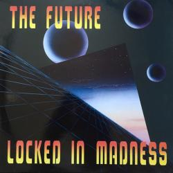 Locked In Madness