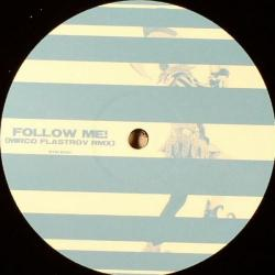 Follow Me! (Mirco Flastrov Remix)