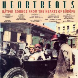 Heartbeats - Native Sounds From The Hearts Of Europe