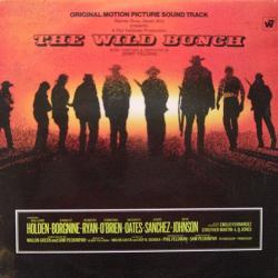 The Wild Bunch - Original Motion Picture Sound Track
